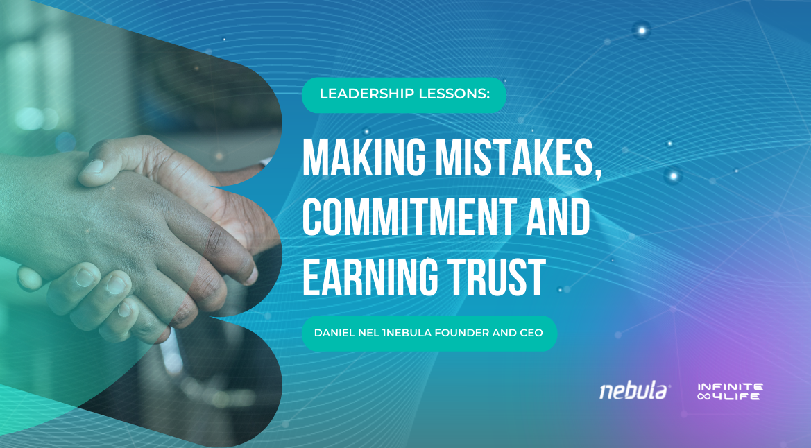 Leadership lessons: Making mistakes, commitments and earning trust